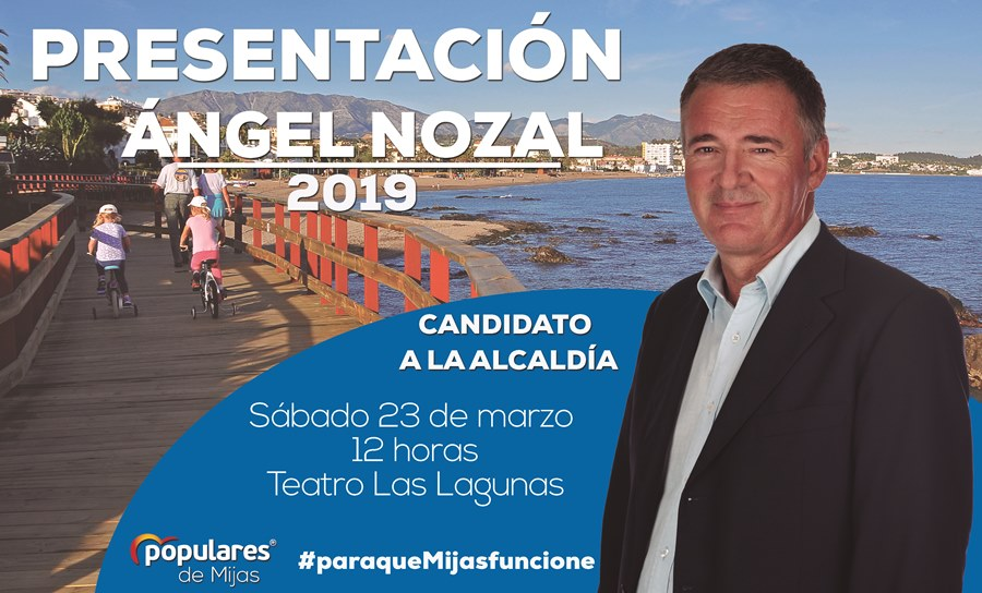 Ayuntamientos Ayuntamientos Ángel Nozal presentará la lista electoral que le llevará nuevamente a la Alcaldía de Mijas en su acto de presentación del sábado 23 de marzo