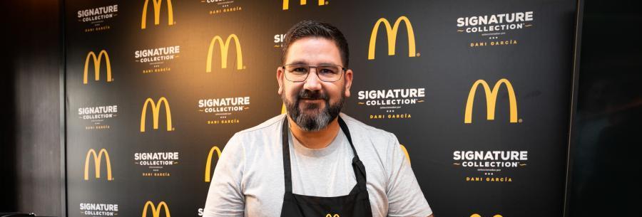 Restaurantes Restaurantes McDonald's y Dani García se unen para democratizar la cocina de autor, con los sabores exclusivos de Signature Collection