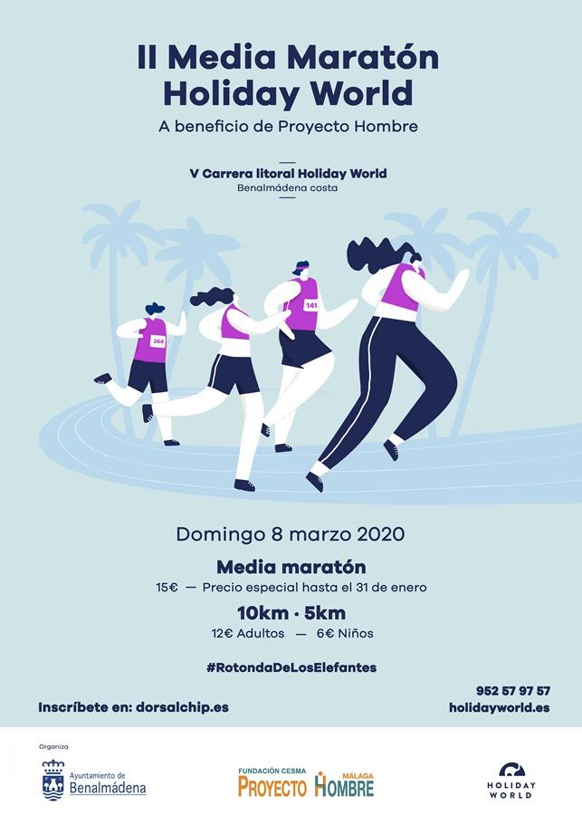 Deportes Deportes El resort hotelero Holiday World organiza junto con el Ayuntamiento de Benalmádena la II Media Maratón a beneficio de Proyecto Hombre, el 8 de marzo de 2020