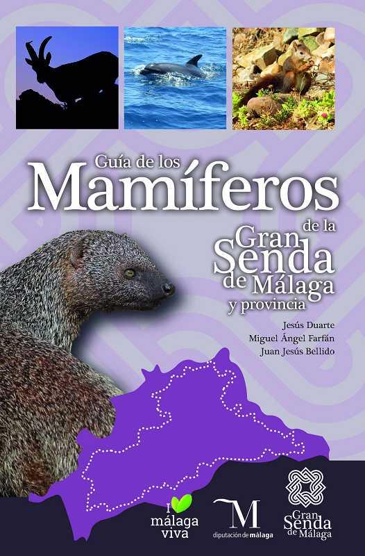 Málaga Málaga Una guía de la Diputación reúne 52 especies de mamíferos que pueden observarse en la provincia de Málaga