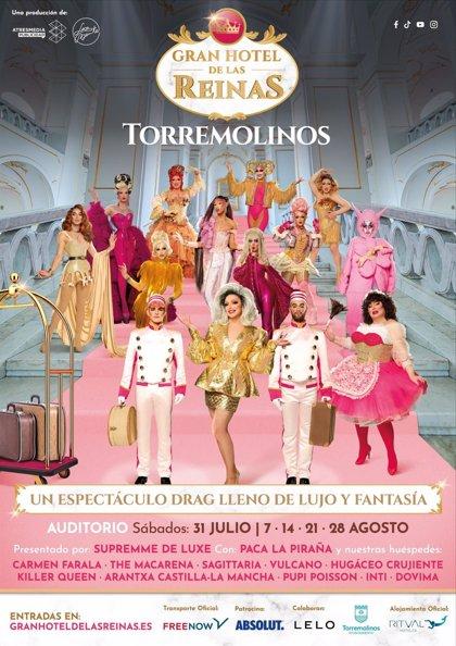 Torremolinos Torremolinos Torremolinos acoge el inicio de la gira del espectáculo drag queen 'Gran Hotel de las Reinas' el próximo 31 de julio